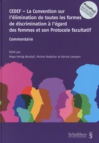 CEDEF - La Convention sur lélimination de toutes les formes de discrimination à légard des femmes et son Protocole facultatif - Commentaire.pdf