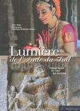 Maya et Dominique Guillemain d'Echon - Lumière de l'Inde du Sud - Voyage dansé au coeur des temples.