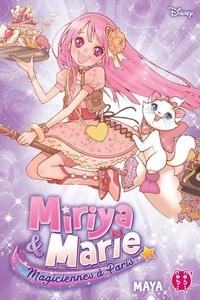 Maya - Miriya et Marie, Magiciennes à Paris.