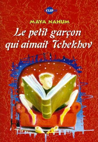 Le petit garçon qui aimait Tchekhov