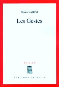 Maya Nahum - Les gestes - Récit.