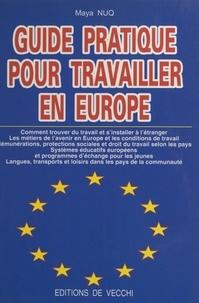 Maya Nuq - Guide pratique pour travailler en Europe.