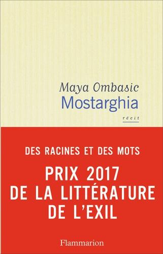 Maya Ombasic - Mostarghia.