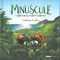 Maya Saenz - Minuscule, Les mandibules du bout du monde - L'album du film.