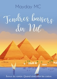 Mayday Mc - Tendres baisers du Nil - Nouvelle Bonus.