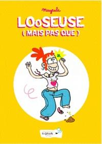 Mayeule - Looseuse (mais pas que).