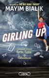Mayim Bialik - Girling Up - Comment être forte, futée et fabuleuse.