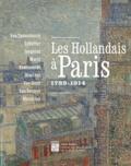 Mayken Jonkman - Les hollandais à Paris - 1789-1914.