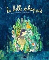 Maylis Daufresne et Magali Dulain - La belle échappée.