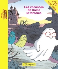 Maylis Daufresne - Les vacances de Côme le fantôme.