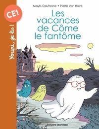 Maylis Daufresne et Pierre Van Hove - Les vacances de Côme le fantôme.