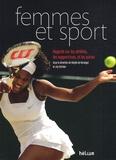 Maylis de Kerangal et Guy Sorman - Femmes et sport - Regards sur les athlètes, les supportrices, et les autres.