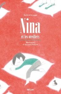 Maylis de Kerangal - Nina et les oreillers.
