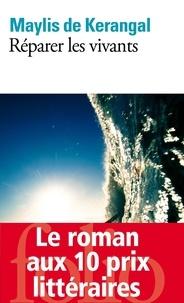 Il livre série téléchargement gratuit Réparer les vivants par Maylis de Kerangal 9782072574801  en francais