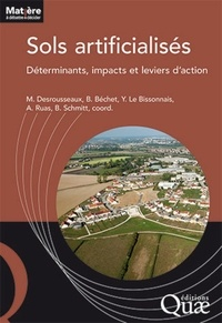 Maylis Desrousseaux et Béatrice Béchet - Sols artificialisés - Déterminants, impacts et leviers d'action.