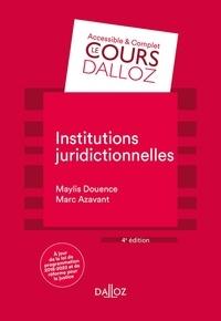 Maylis Douence et Marc Azavant - Institutions juridictionnelles.
