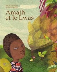 Maylis Dufresne et Nathalie Paulhiac - Amath et le lwas.