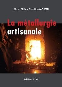 La métallurgie artisanale - Mayn Séry |