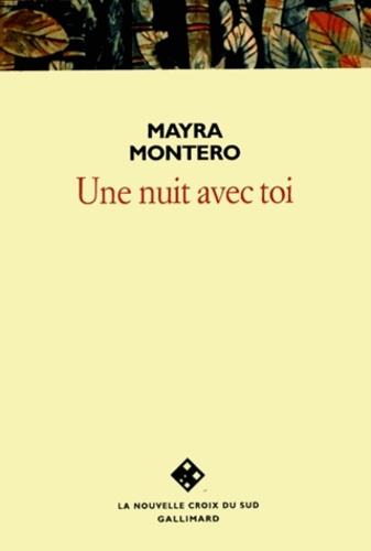 Mayra Montero - Une nuit avec toi.