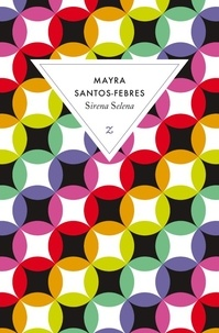 Mayra Santos-Febres - Sirena Selena.