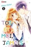 Mayu Sakai - Toi et moi, jamais T02.