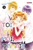 Mayu Sakai - Toi et moi, jamais T03.