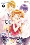 Mayu Sakai - Toi et moi, jamais Tome 3 : .