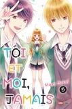 Mayu Sakai - Toi et moi, jamais Tome 5 : .