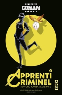 Ebook téléchargement gratuit italiano Apprenti Criminel - Tome 3 in French par Mayuko Kanba 9782505085775