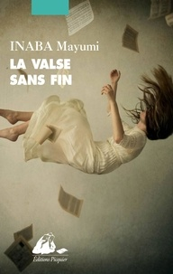 Epub books téléchargement gratuit pour ipad La valse sans fin par Mayumi Inaba (Litterature Francaise) 9782809724813 DJVU