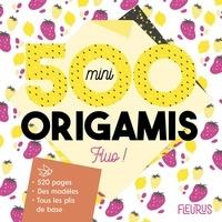 Mayumi Jezewski et Caroline Soulères - 500 mini origamis fluo !.