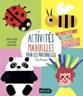 Mayumi Jezewski et Elsa Fouquier - Activités manuelles pour les maternelles - 3 à 6 ans.