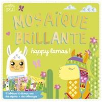 Mayumi Jezewski - Mosaïque brillante happy lamas ! - 4 tableaux à décorer avec des sequins + des coloriages !.
