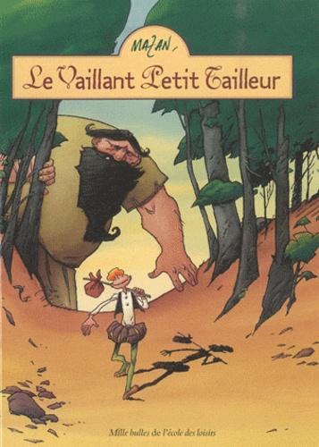 Mazan - Le Vaillant Petit Tailleur.