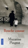 Mazarine Pingeot - Bouche cousue.