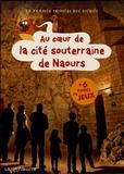 Mazarine Vertanessian de Boissoudy et Estelle Vidard - Au coeur de la cité souterraine de Naours.