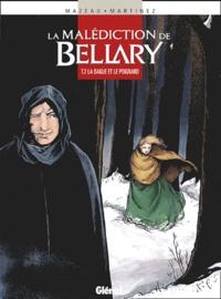 Mazeau et  Martinez - La malédiction de Bellary Tome 2 : La dague et le poignard.