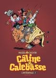 Mazel et Raoul Cauvin - Câline et Calebasse l'intégrale Tome 3 : .