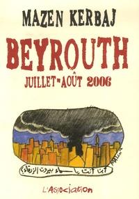 Mazen Kerbaj - Beyrouth - Juillet-août 2006.