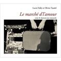 Lucie Dalle et Olivier Tassëel - Le marché d'l'amour - Conte & chansons jazz manouche. 1 CD audio