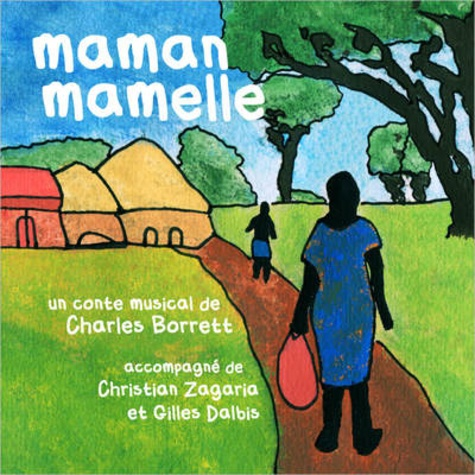 Charles Borrett - Maman Mamelle.