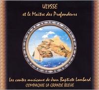 Jean-Baptiste Lombard - Ulysse et le maître des profondeurs.