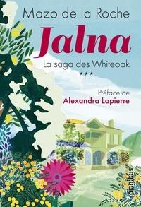 Mazo de La Roche - Jalna Tome 3 : Finch Whiteoak ; Le Maître de Jalna ; La moisson de Jalna ; Le destin de Wakefield.