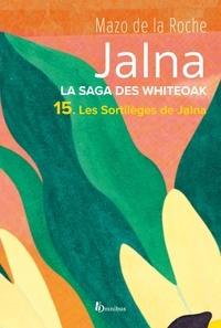 Mazo de La Roche - La Saga des Jalna – T.15– Les Sortilèges de Jalna.
