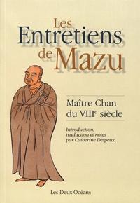 Mazu - Les entretiens de Mazu - Maître Chan du VIIIe siècle.