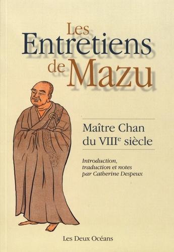 Les entretiens de Mazu. Maître Chan du VIIIe siècle