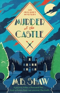 MB Shaw - Murder at the Castle.
