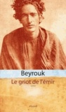 Mbarek Beyrouk - Le griot de l'émir.