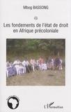 Mbog Bassong - Les fondements de l'état de droit en Afrique précoloniale.