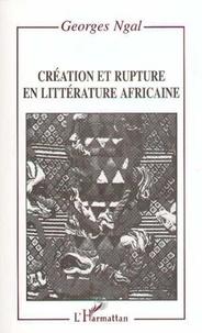 Mbwil Ngal - Création et rupture en littérature africaine.
